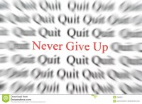 http://www.dreamstime.com/royalty-free-stock-photo-never-give-up-image2086525